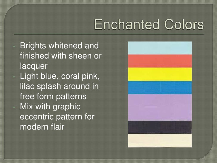 Witchcraft Colors<br />Slightly faded, worn range of leafy greens, muddy browns<br />Accented with saffron yellow and dull...