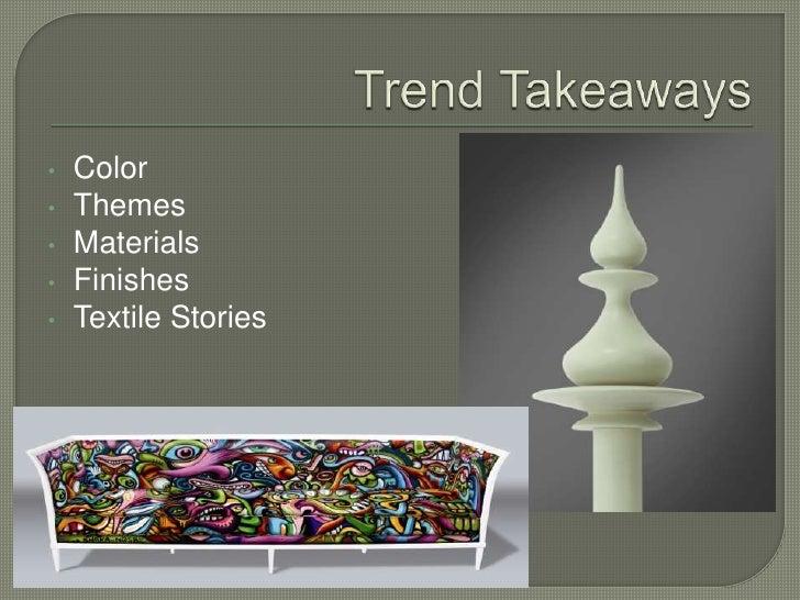 Meaningful themes- designer's burden of responsibility</li></li></ul><li>Teepee Culture<br /><ul><li>Warm palette dominate...