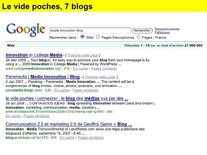7 blogs : innovation, marketing, communication, media, international Le vide poches, 7 blogs
