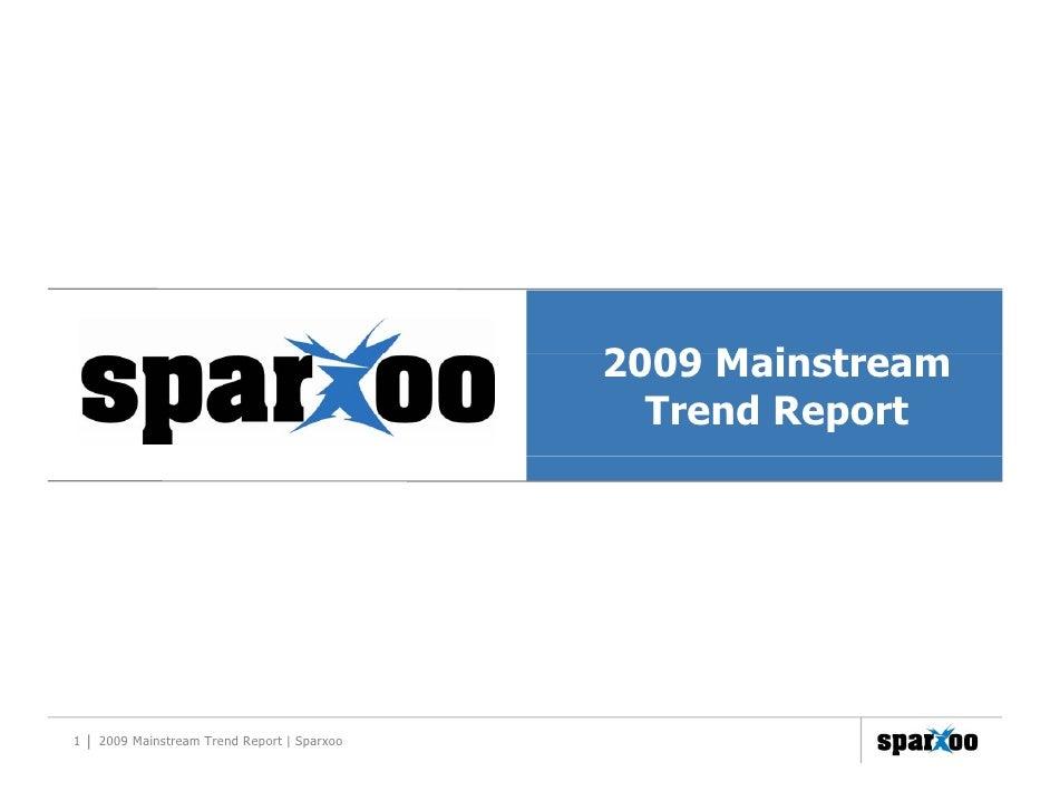 2009 M i t                                                   Mainstream                                                Tre...