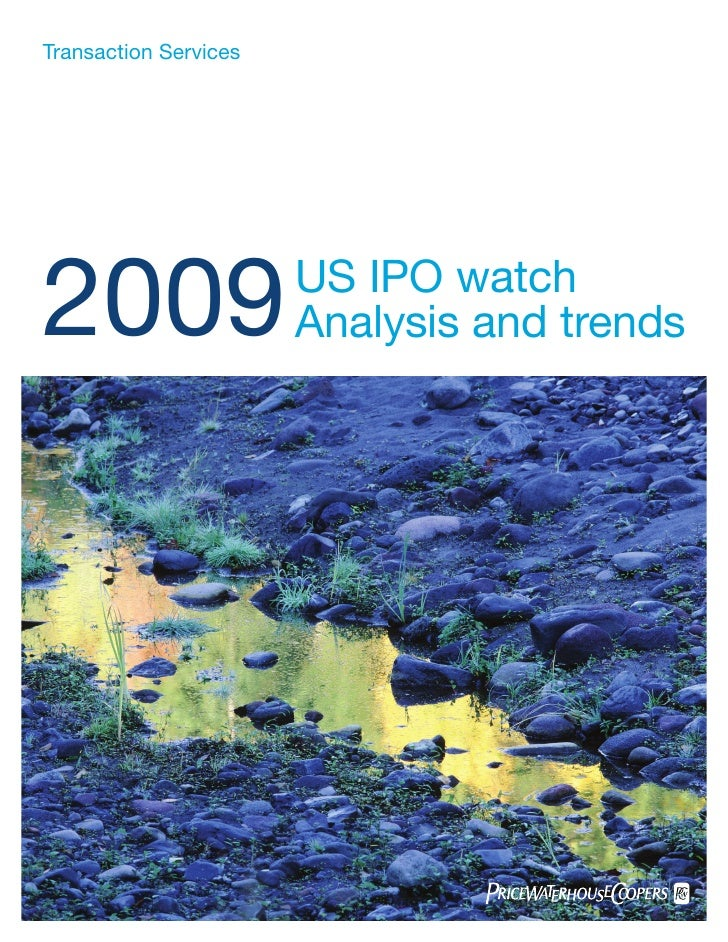 Transaction Services     2009                   US IPO watch                        Analysis and trends
