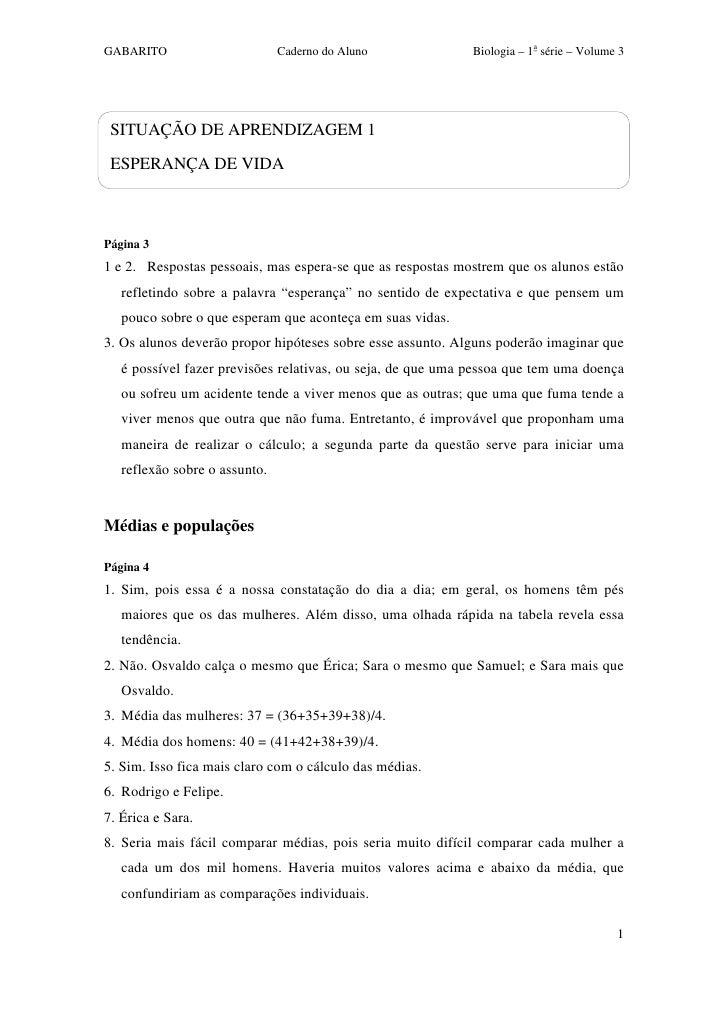 GABARITO                       Caderno do Aluno              Biologia – 1a série – Volume 3      SITUAÇÃO DE APRENDIZAGEM ...