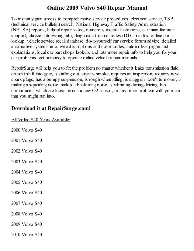2009 volvo s40 repair manual online rh slideshare net 2004 volvo s40 owners manual volvo s40 2004 service manual pdf