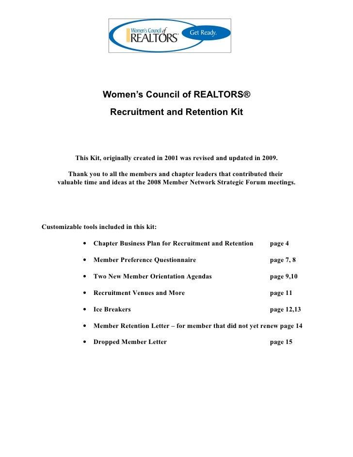 Women's Council of REALTORS®                        Recruitment and Retention Kit               This Kit, originally creat...