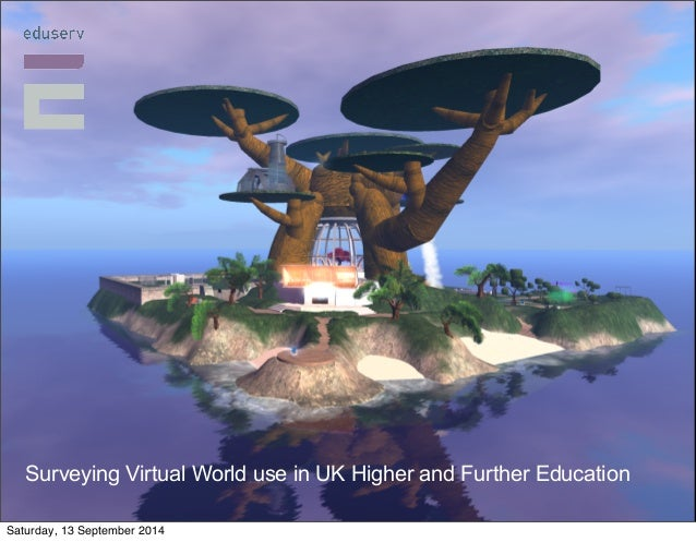 Digital Games in  European Libraries  Surveying Virtual World use in UK Higher and Further Education  Saturday, 13 Septemb...