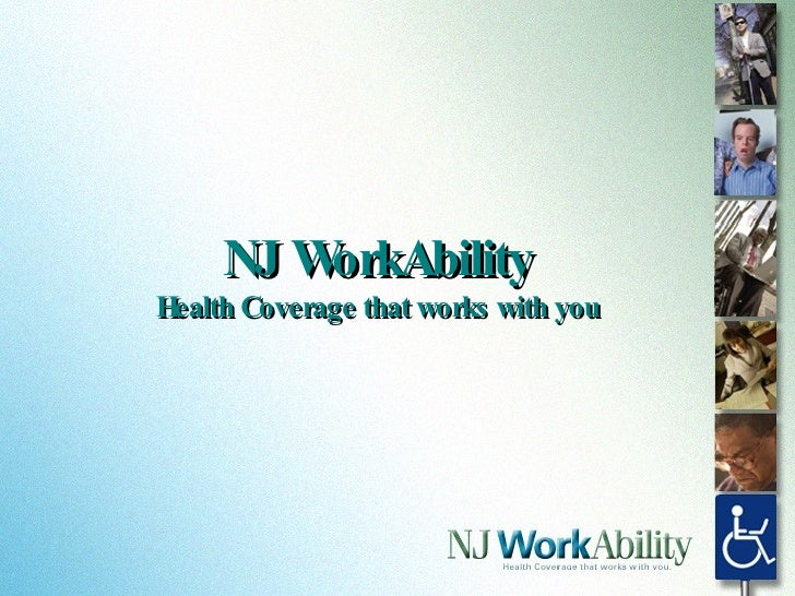 NJ WorkAbility Health Coverage that works with you