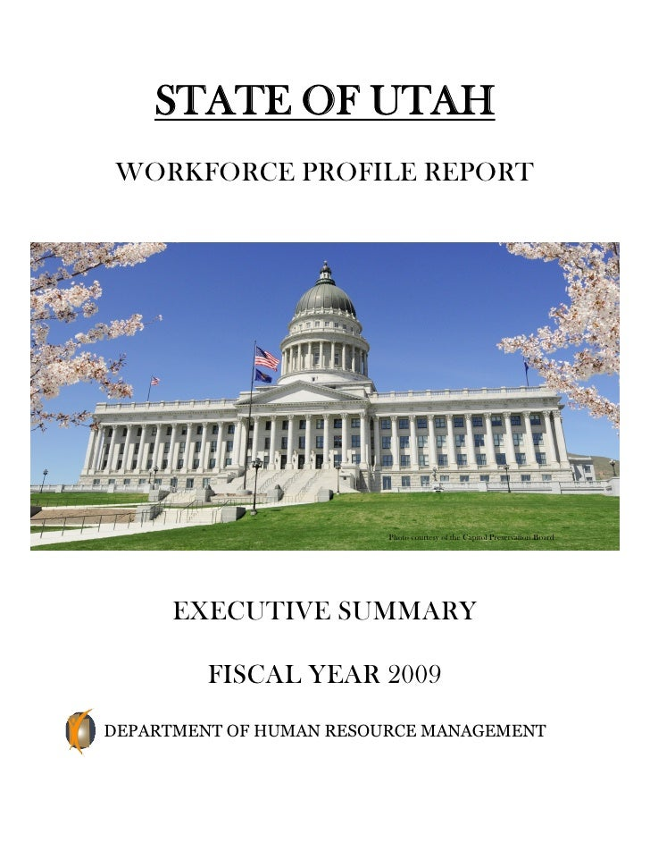 STATE OF UTAH  WORKFORCE PROFILE REPORT                              Photo courtesy of the Capitol Preservation Board     ...