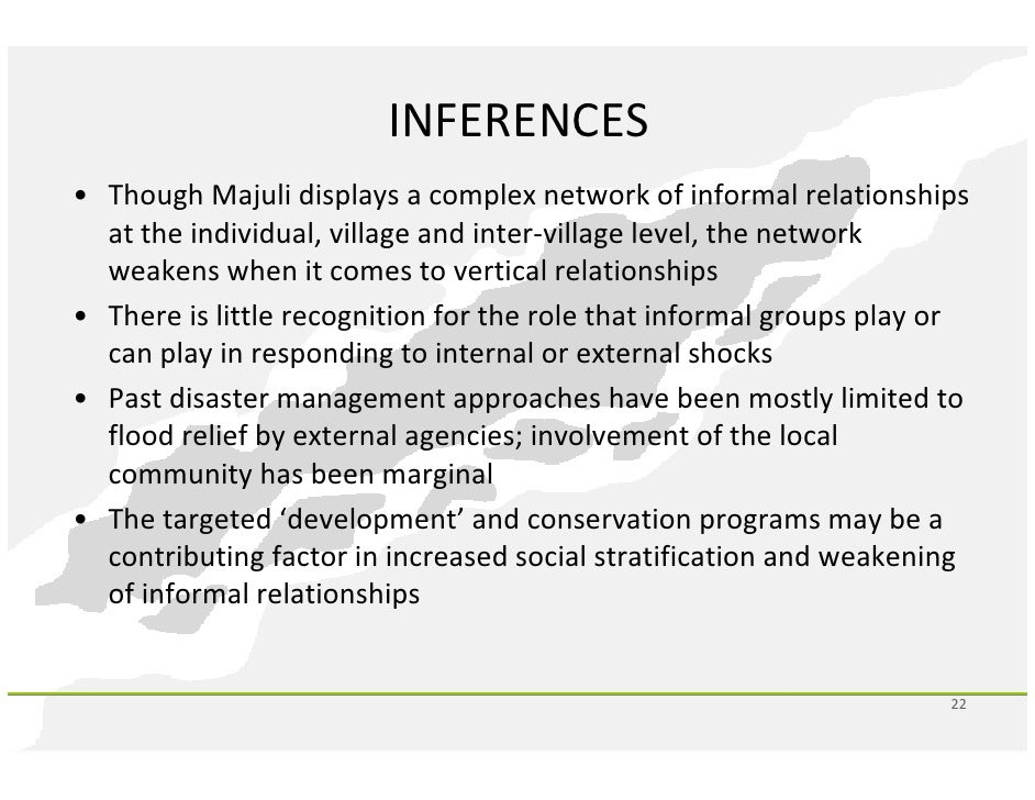disaster management of majuli Existence of majuli-one of the oldest cultural heritage site of assam mani etal (2003) studied the erosion affect around kaniajan village in south majuli using satellite data of 1991, 1997 and 1998 and reported a loss of 1900 ha during 1991 to 1997 and 845 ha during 1997 to 1998.