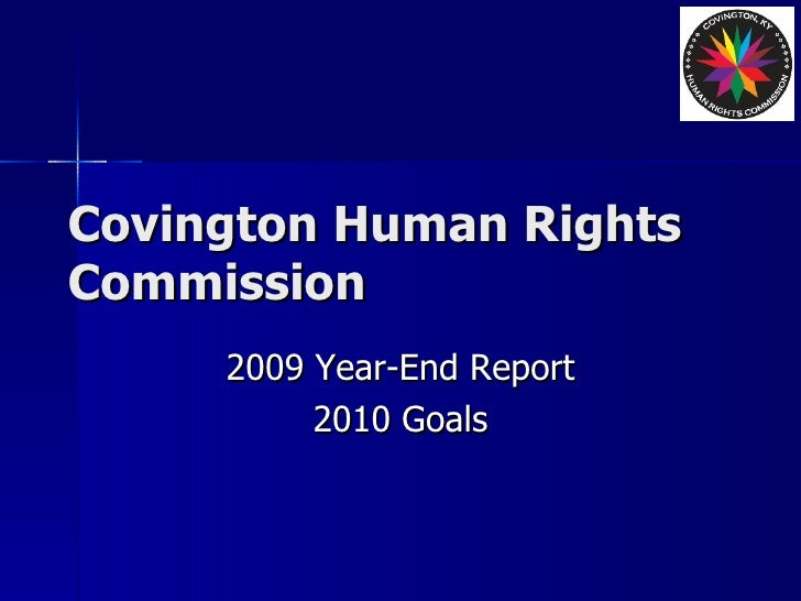 Covington Human Rights Commission 2009 Year-End Report 2010 Goals