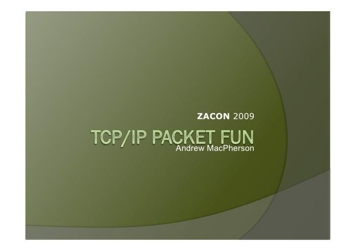 ZACON 2009   Andrew MacPherson
