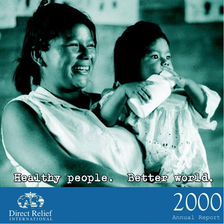 Direct ReliefI N T E R NAT I O NAL                        2000                        Annual Report