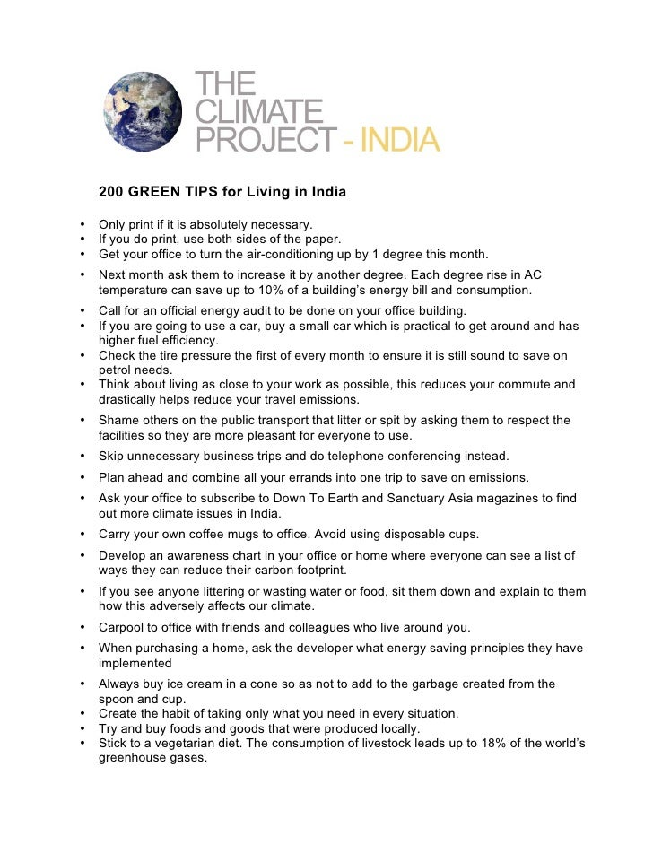 200 GREEN TIPS for Living in India  •   Only print if it is absolutely necessary. •   If you do print, use both sides of t...