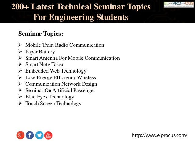 Latest Technical Seminar Topics For Engineering Students