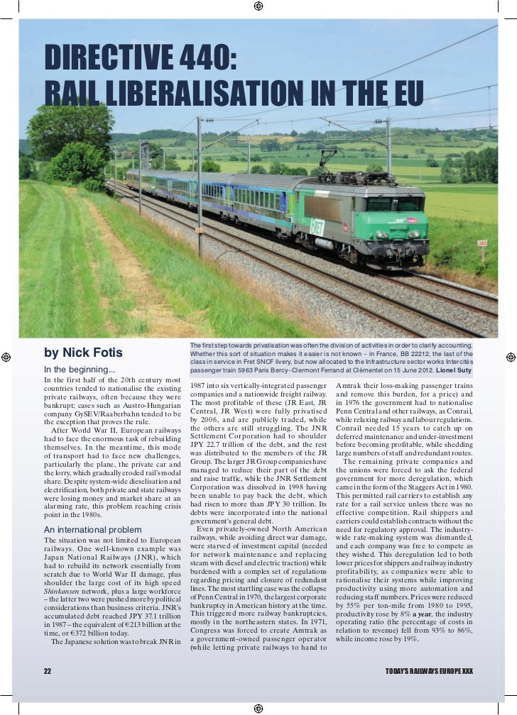 DIRECTIVE 440:RAIL LIBERALISATION IN THE EU                                                   The first step towards priva...