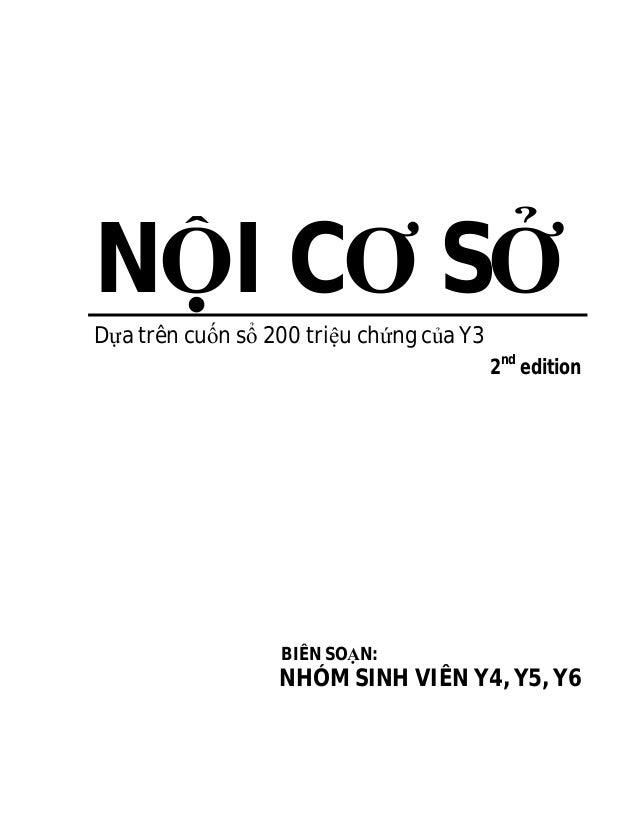 NỘI CƠ SỞ  Dựa trên cuốn sổ 200 triệu chứng của Y3  2nd edition  BIÊN SOẠN:  NHÓM SINH VIÊN Y4, Y5, Y6
