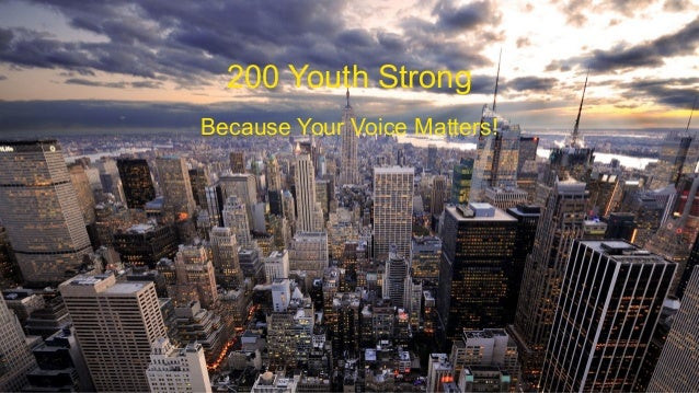 200 Youth Strong Because Your Voice Matters!