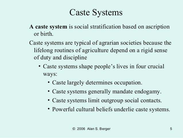 caste systems are typical of high income societies