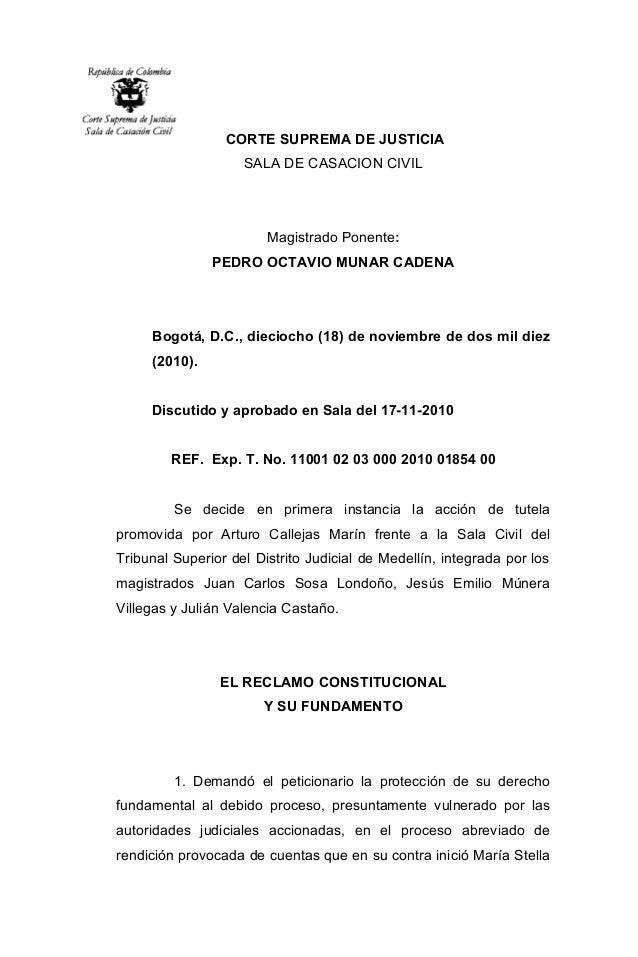 CORTE SUPREMA DE JUSTICIA SALA DE CASACION CIVIL Magistrado Ponente: PEDRO OCTAVIO MUNAR CADENA Bogotá, D.C., dieciocho (1...