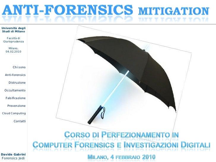 Università degli Studi di Milano      Facoltà di  Giurisprudenza      Milano,   04.02.2010            Chi sono    Anti-for...