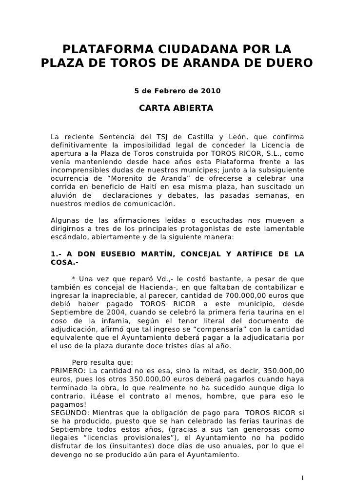 PLATAFORMA CIUDADANA POR LA PLAZA DE TOROS DE ARANDA DE DUERO                          5 de Febrero de 2010               ...