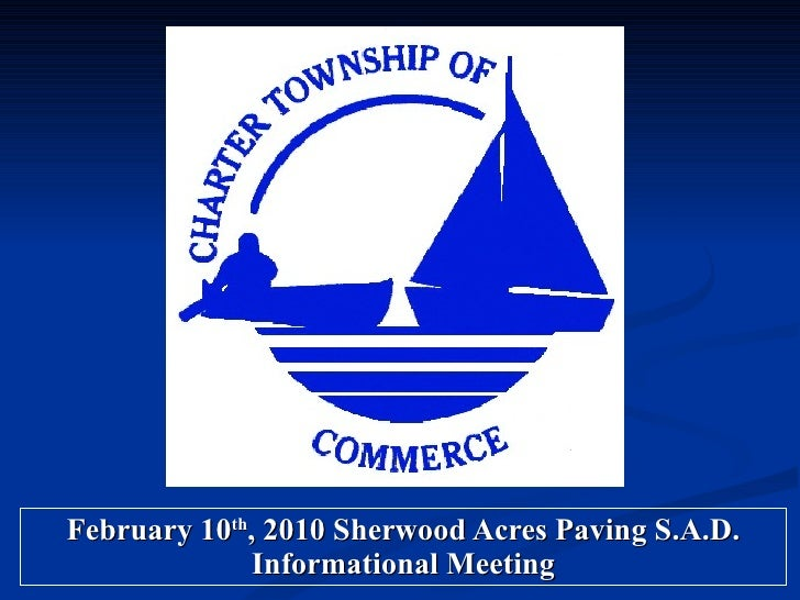 February 10 th , 2010 Sherwood Acres Paving S.A.D. Informational Meeting