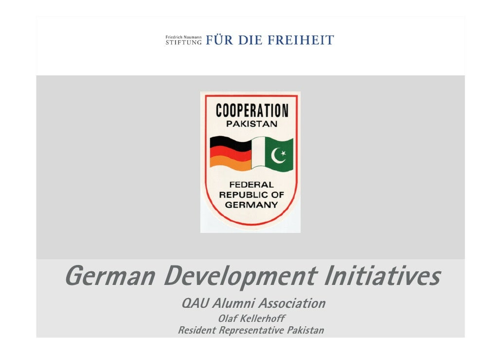 German Development Initiatives          QAU Alumni Association                   Olaf Kellerhoff          Resident Represe...