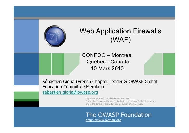 Web Application Firewalls                          (WAF)                    CONFOO – Montréal                    Québec - ...