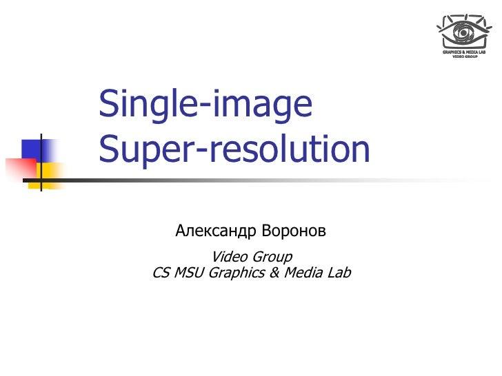 Single-image Super-resolution