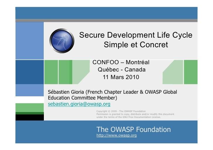 Secure Development Life Cycle                    Simple et Concret                    CONFOO – Montréal                   ...