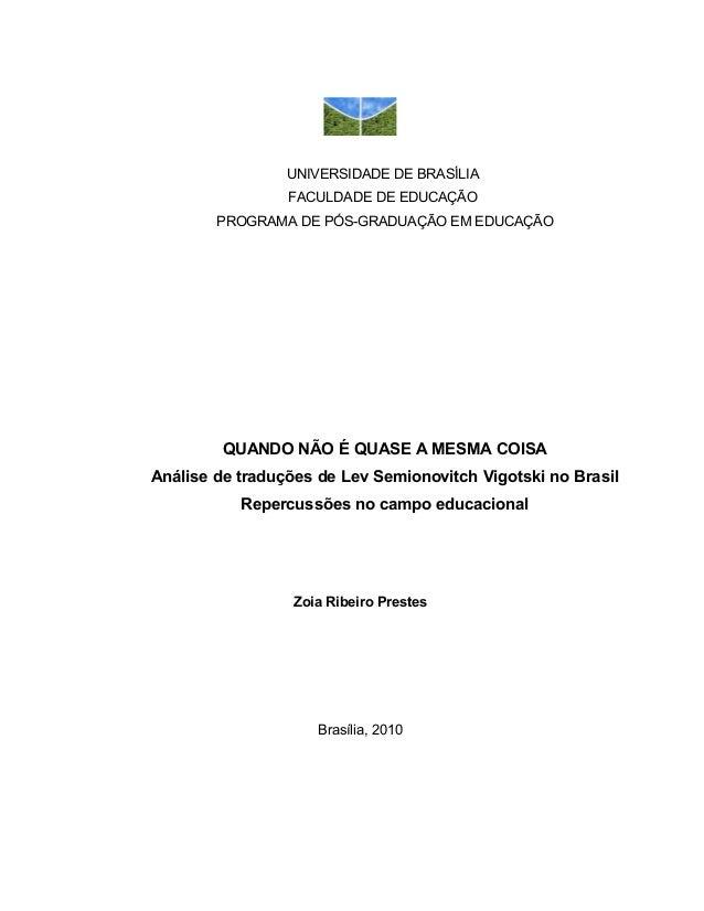 UNIVERSIDADE DE BRASÍLIA                 FACULDADE DE EDUCAÇÃO        PROGRAMA DE PÓS-GRADUAÇÃO EM EDUCAÇÃO         QUANDO...