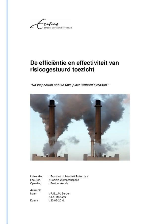 """De efficiëntie en effectiviteit vanrisicogestuurd toezicht""""No inspection should take place without a reason.""""Universiteit ..."""