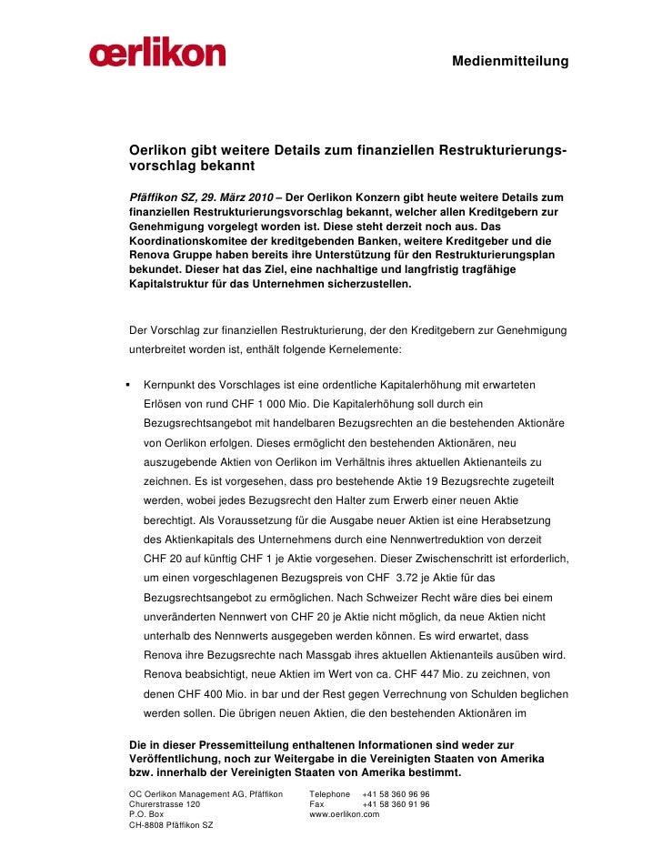 MedienmitteilungOerlikon gibt weitere Details zum finanziellen Restrukturierungs-vorschlag bekanntPfäffikon SZ, 29. März 2...