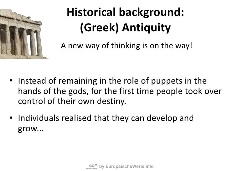Historical background: PolytheismbeforeAntiquity<br />Foreverythingunexplainable a particulargod was responsible.<br />Hum...