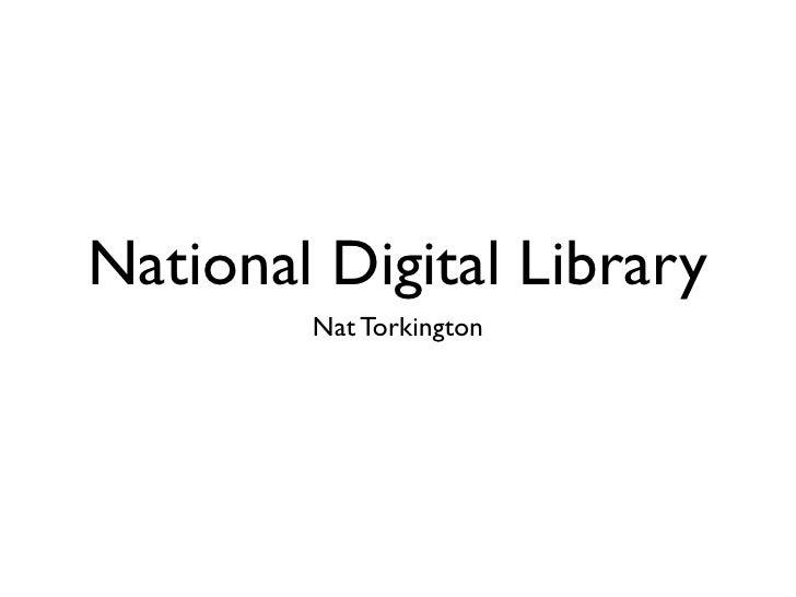 National Digital Library         Nat Torkington