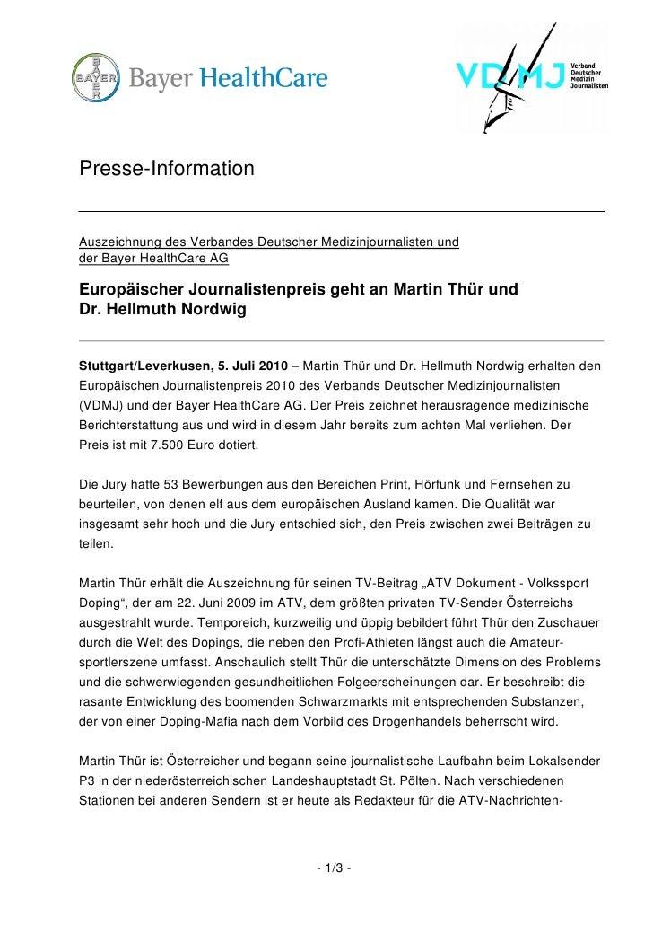 Presse-InformationAuszeichnung des Verbandes Deutscher Medizinjournalisten undder Bayer HealthCare AGEuropäischer Journali...