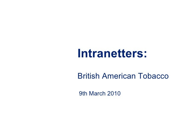 Intranetters:British American Tobacco9th March 2010