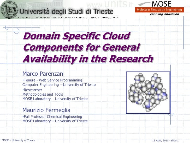 Domain Specific Cloud                  Components for General                  Availability in the Research               ...