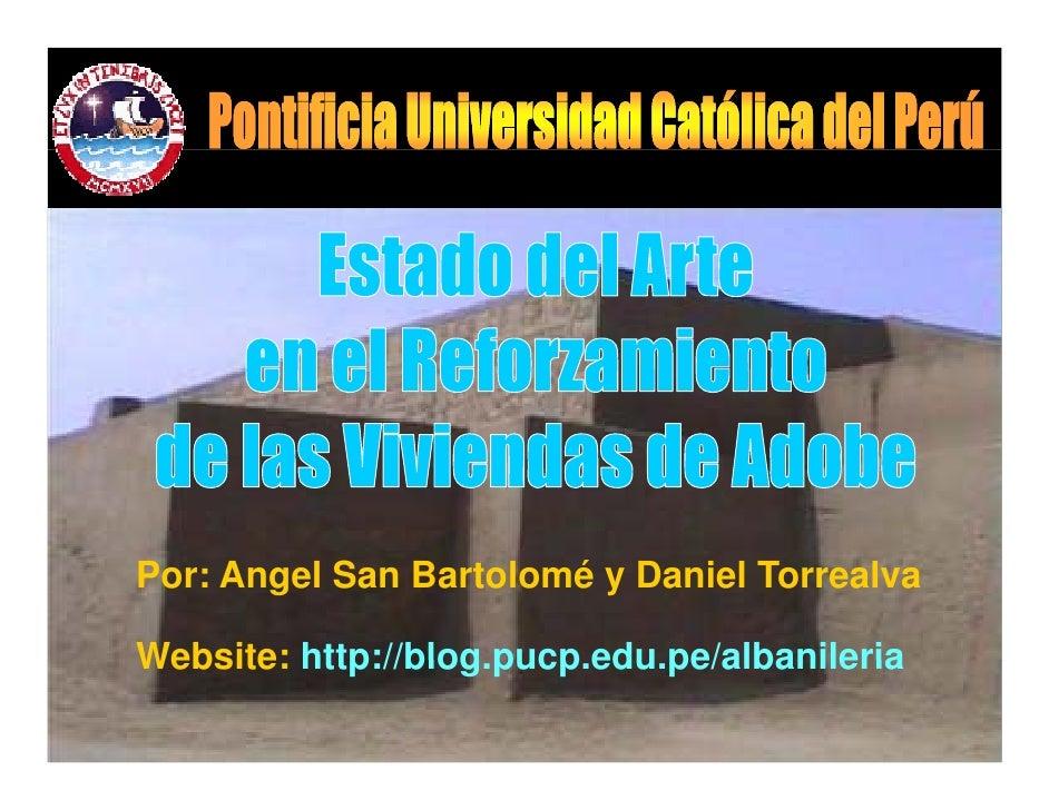 Por: Angel San Bartolomé y Daniel Torrealva  Website: http://blog pucp edu pe/albanileria          http://blog.pucp.edu.pe...