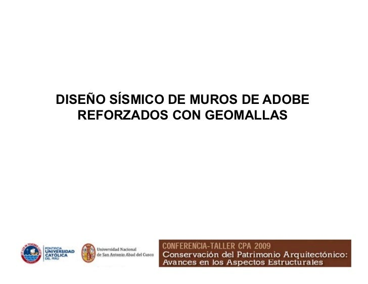 DISEÑO SÍSMICO DE MUROS DE ADOBE    REFORZADOS CON GEOMALLAS