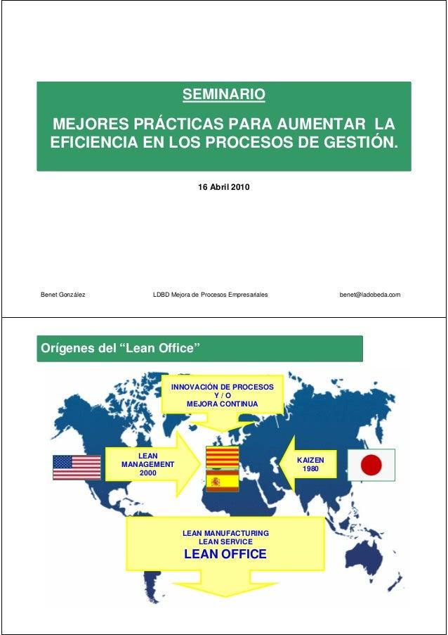 SEMINARIO  MEJORES PRÁCTICAS PARA AUMENTAR LA  EFICIENCIA EN LOS PROCESOS DE GESTIÓN.                                    1...