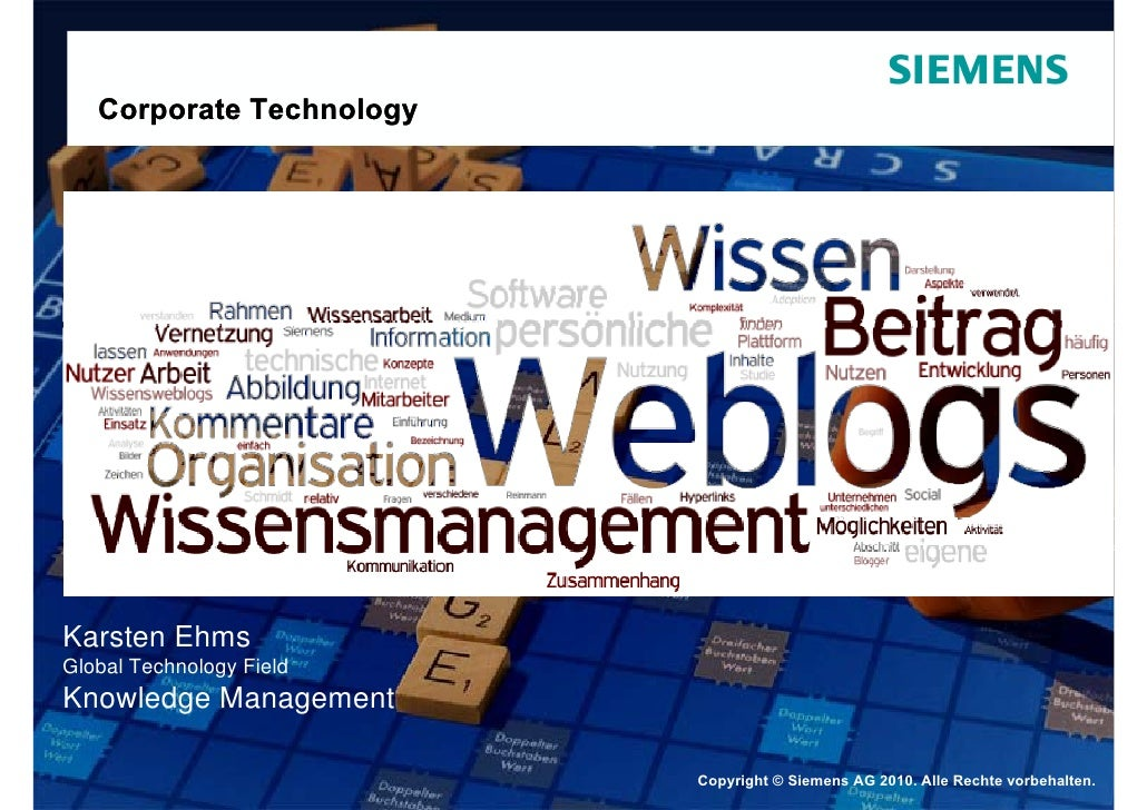 Corporate Technology     Karsten Ehms Global Technology Field Knowledge Management                            Copyright © ...