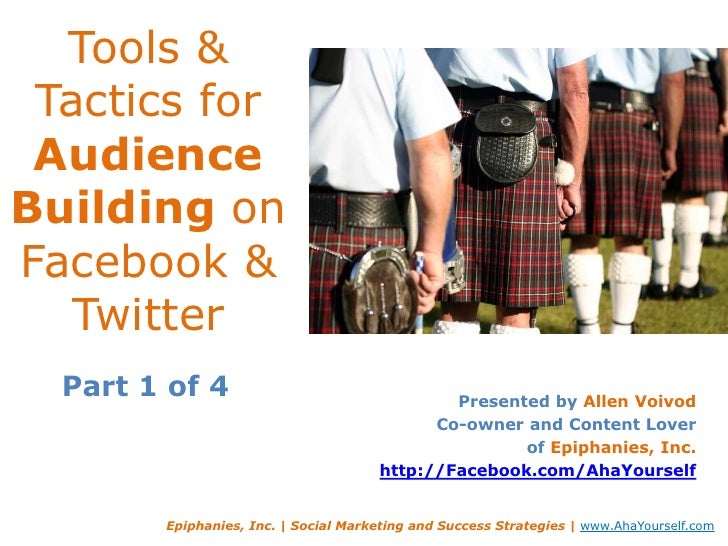 Tools & Tactics for Audience Building on Facebook & Twitter<br />Presented by Allen Voivod<br />Co-owner and Content Lover...