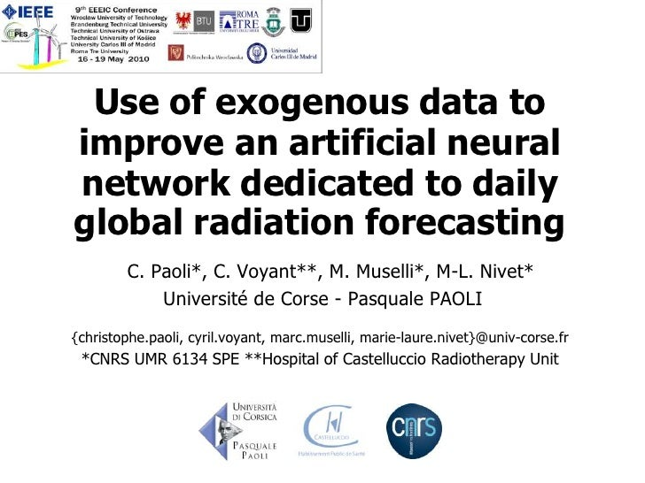 Use of exogenous data to improve an artificial neural network dedicated to daily global radiation forecasting         C. P...