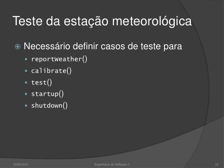 Teste da estação meteorológica<br />Usando modelo de transição de estados<br />Identificar sequências de transição a testa...