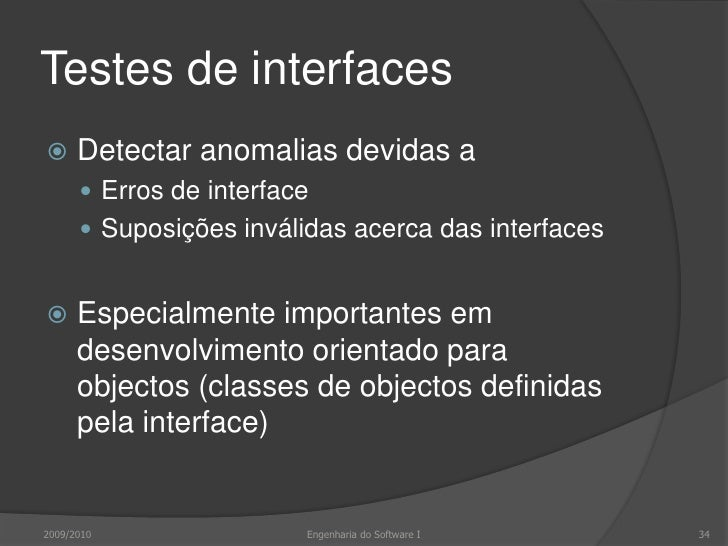 Testes de interfaces<br />2009/2010<br />34<br />Engenharia do Software I<br />Casos de teste<br />B<br />A<br />C<br />