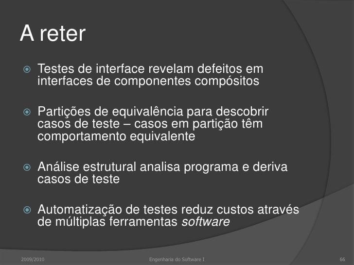 A ler<br />IanSommerville, Software Engineering, 8.ª edição, Addison-Wesley, 2006<br />Capítulo 23<br />2009/2010<br />Eng...