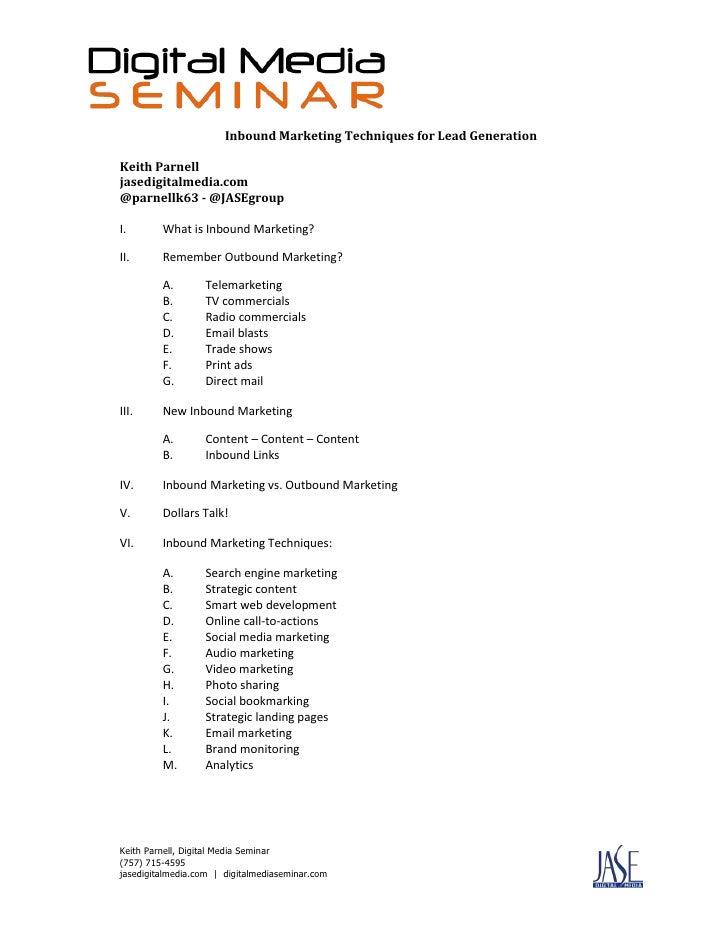 Inbound Marketing Techniques for Lead Generation<br />Keith Parnell<br />jasedigitalmedia.com<br />@parnellk63 - @JASEgrou...
