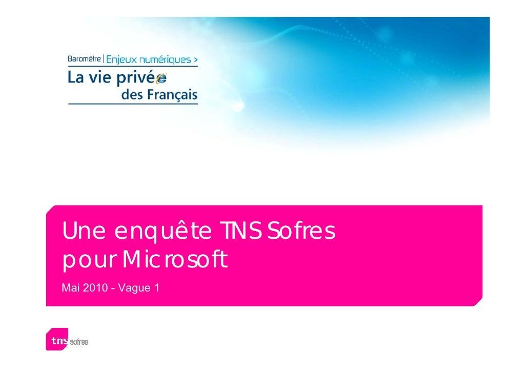 Une enquête TNS Sofres pour Microsoft Mai 2010 - Vague 1