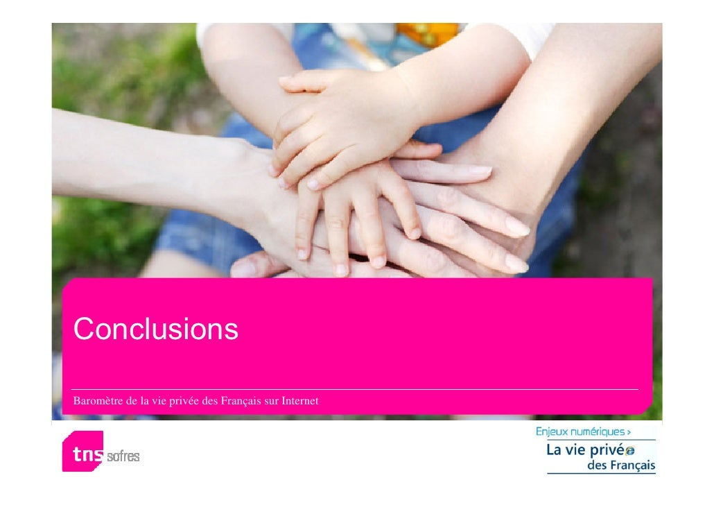 Conclusions  Baromètre de la vie privée des Français sur Internet