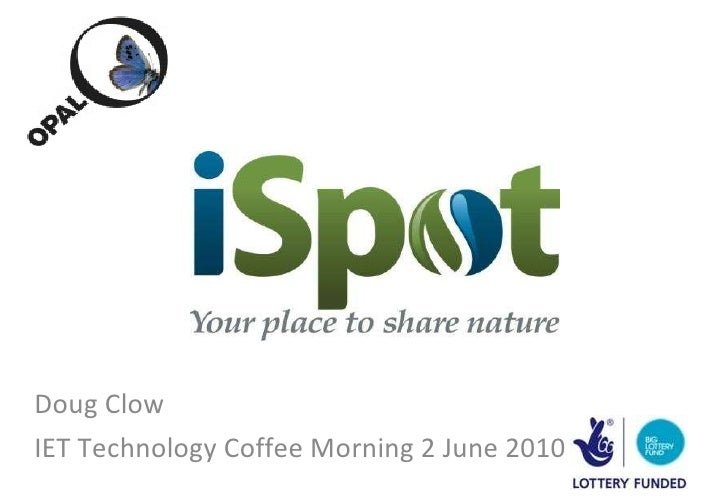 Doug Clow IET Technology Coffee Morning 2 June 2010